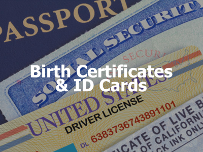 Birth Certificates and ID Cards